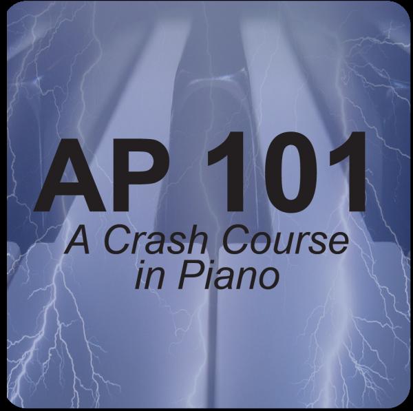 AP 101: A Crash Course in Piano