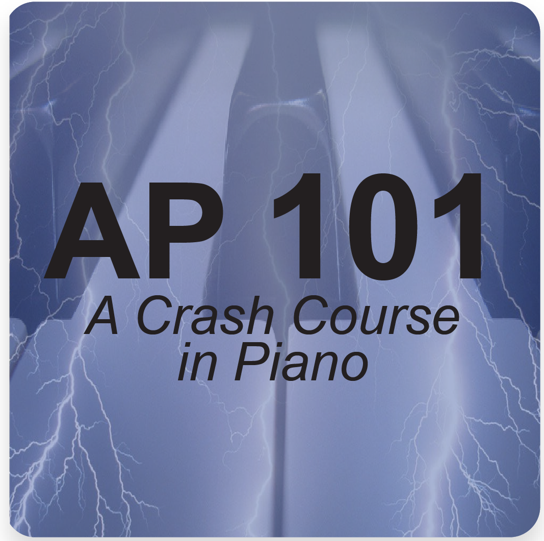 AP 101: A Crash Course in Piano