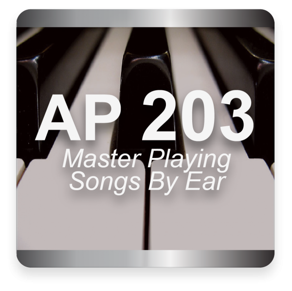 AP 203: Mastering Transcribing Songs By Ear