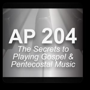 AP 204: The Secrets to Understanding Pentecostal & Gospel Music USB Course Set (Includes Online Access)